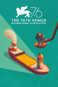 第76届威尼斯电影节