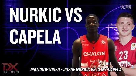 Jusuf Nurkic vs Clint Capela 2014 Matchup Video