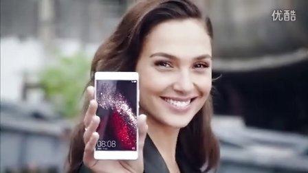 神奇女侠盖尔加朵Gal Gadot成为华为HUAWEI以色列代言人——HUAWEI P8智能手机宣传广告MAKE IT POSSIBLE