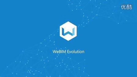 【WE BIM IT OUR WAY! 】WeBIM EVOLUTION
