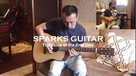 SPARKS MUSIC《SPARKS GUITAR的第一次声音》
