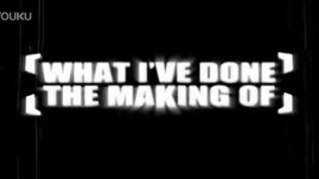 Linkin Park - LPTV Episode 13 Making of What I've Done