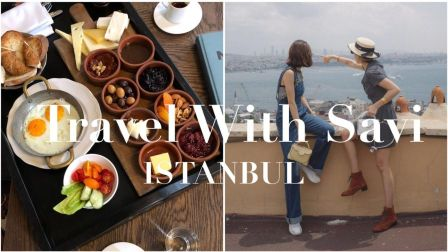 A Week in Istanbul丨Travel with Savi #18