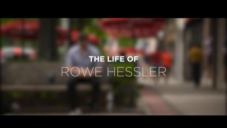 《The Life Of Rowe Hessler》