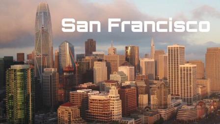 无数前人心中的梦-旧金山市【航拍+城市天际线】