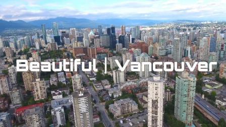 地球上的宜居城市温哥华市「航拍+城市天际线」