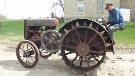 老外收藏1924年拖拉机,看看是如何打火的,太别致了!