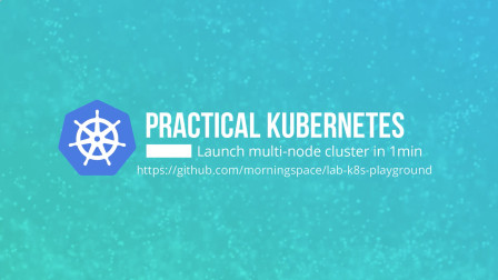 Kubernetes实战: 如何1分钟内在本地启动一个多节点集群(下)