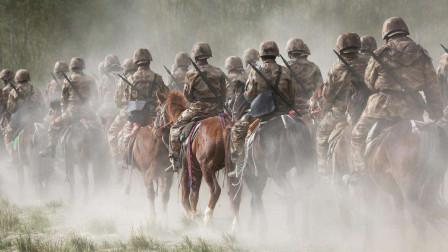 骑兵连,进攻!中国最后的骑兵,永不褪色的军魂!
