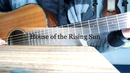 指弹吉他 House of the Rising Sun