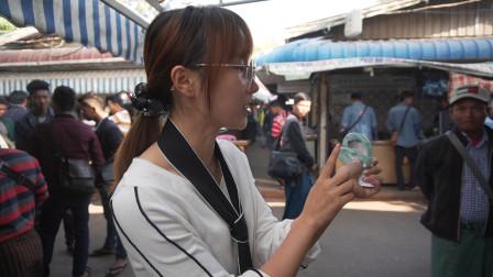 缅甸淘玉日记!姑娘手拿3300万缅币手镯,将几天的小收获分享给大家