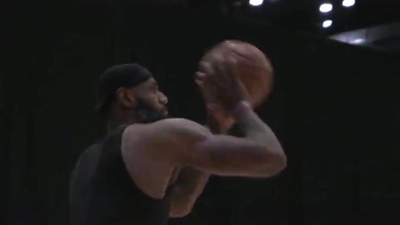 来了来了 备战NBA复赛,詹姆斯狂练三分