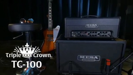 转载 mesa boogie triple crown tc100