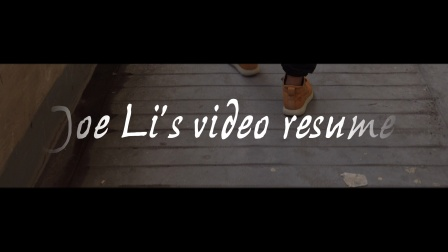Joe Li's video resume