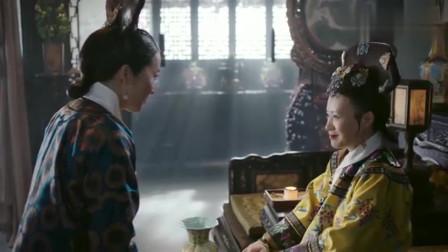 如懿传:皇上下旨,公主归宿尘埃落定,太后心愿满足心情大好