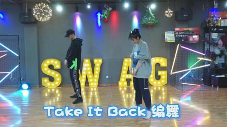 Take It Back编舞by 阿杰AKJ 卡点模式开启