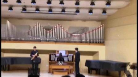 萨克斯与管风琴(李沛和方贤美,沈凡秀学生音乐会,中央音乐学院,2020-22-23)
