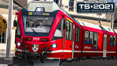 TS2021 阿罗萨线 #1:风景优美的瑞士登山线路试玩   Train Simulator 2021