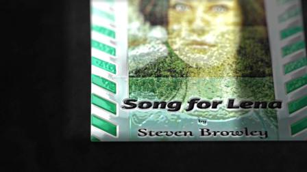 《Song for Lena》- Steven Browley