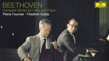 珍品:贝多芬大提琴奏鸣曲全集  P.Fournier & F.Gulda ] (1959)