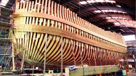 难以置信的的豪华木制造船工艺,长见识了!
