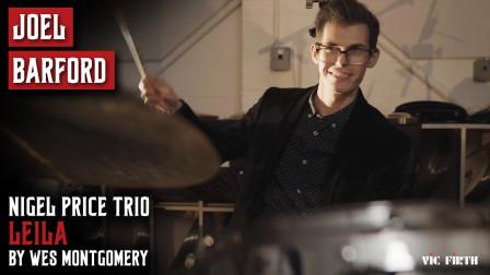 Joel Barford - Leila - Nigel Price Organ Trio