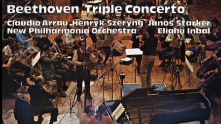 贝多芬三重协奏曲Op.56  Arrau · Szeryng ·Starker