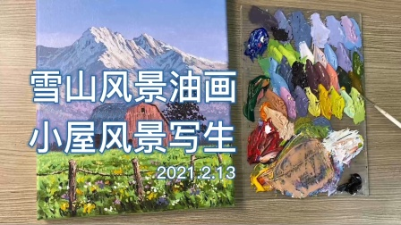 雪山风光油画,小屋风景写生,雪山小屋风景无框油画素材