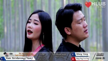 苗族歌曲 Mang_Vang_&_Hnub_Nra_Hawj