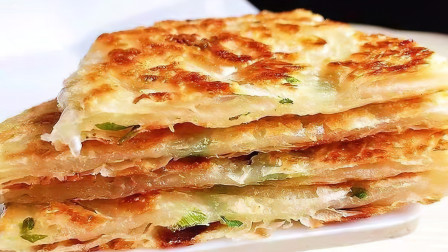 葱花饼想要好吃,学会这种做法,外酥里软层次分明,做法超简单
