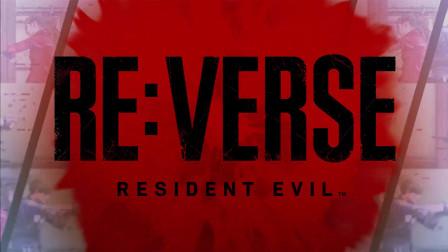 Resident Evil《Re:Verse》生化危机多人模式预告片-将于2021年夏季推出