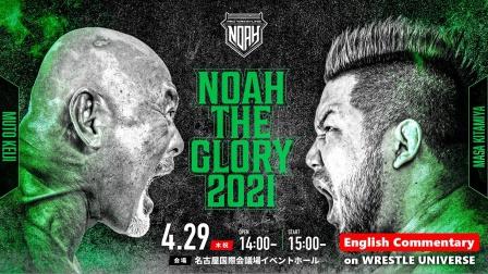 NOAH The Glory 2021