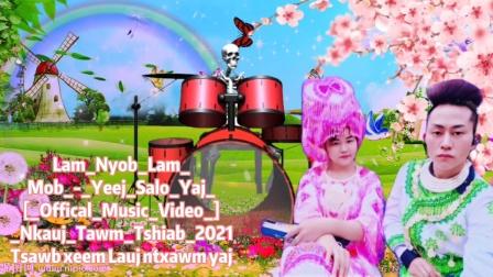 nkauj_hmoob_Lam_Nyob_Lam_Mob[_Offical_Music_Video_Nkauj_Tawm_Tsawb_xeem_Lauj