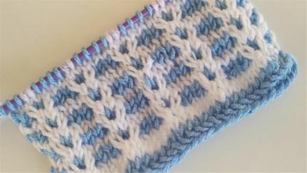 「棒针编织」漂亮的双色格子花纹!