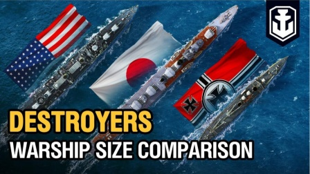 WOWOC 【战舰世界】战舰尺寸对比之驱逐舰