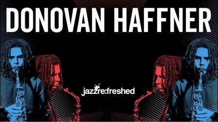 ★ME威律动★Harry Ling - Donovan Haffner - Jazz ReFreshed 2021