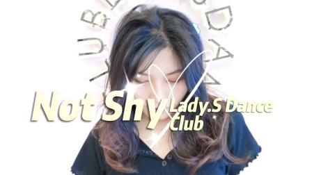 青岛Lady.S舞蹈 市北店暑期班结课视频【ITZY-NotShy】导师:小蓝 青岛零基础韩舞爵士舞 青岛暑期韩舞爵士舞课程