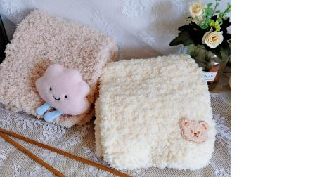 第110集 醉美织城手工坊 小熊围巾新手编织教程 粗毛线冬季绒绒线围巾视频教程