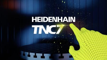 海德汉全新数控系统TNC7