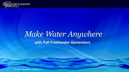 pall 船上的饮用水 - 与颇尔公司的淡水发电机任何地方使用