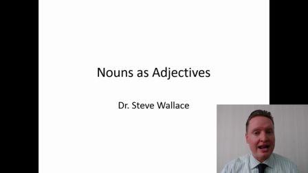 什么条件可以把名词当成形容词使用?- 华乐丝学术论文编修