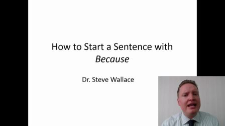 教你如何正确写出用Because当开头的句子 - 华乐丝学术论文编修