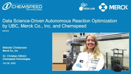 Chemspeed - Merck、 UBC 和 Chemspeed 共同建立以数据科学驱动的自主反应优化技术