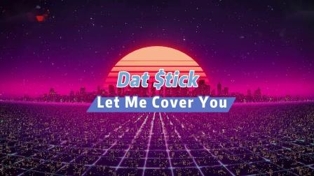DatStick翻唱 喜欢这首歌的人不止百万