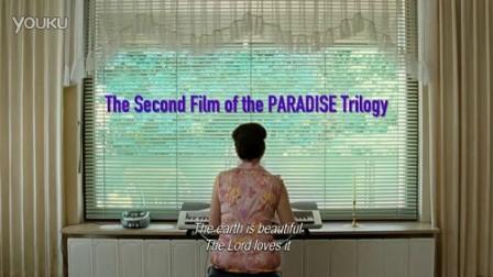 天堂:信仰 Paradise_ Faith 2012 (预告片)