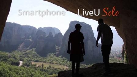 LiveU Solo与手机直播的效果对比
