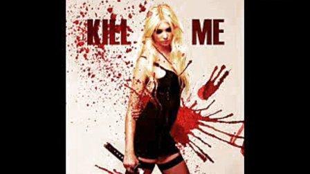 The Pretty Reckless最新單曲Kill Me