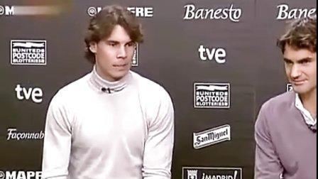 2010年12月22日费德勒vs纳达尔在马德里费纳慈善赛 赛前媒体访问