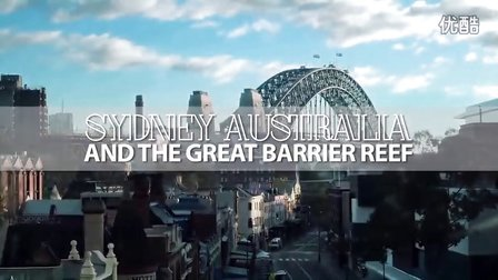 澳大利亚豪华旅游 2015 宣传视频 Australia 2015 Promo