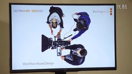 Blackmagic URSA _ Studio Camera介绍会议